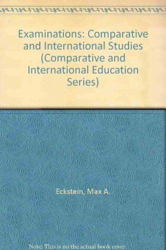 9780080410319: Examinations: Comparative and International Studies (Comparative and International Education Series)