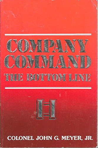 9780080410517: Company Command: The Bottom Line
