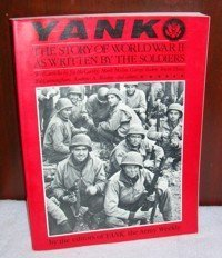 9780080410678: Yank: The Story of World War II As Written by the Soldiers