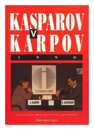 9780080411101: Kasparov Vs. Karpov, 1990 (Cadogan Chess Books)