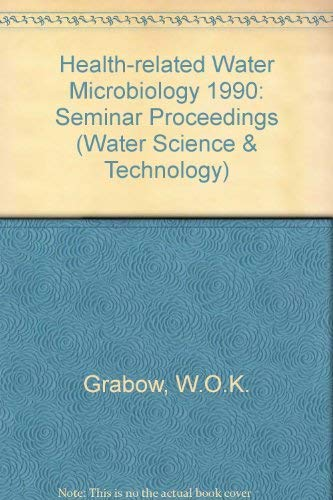 9780080411491: Health-related Water Microbiology 1990: Seminar Proceedings (Water Science & Technology)