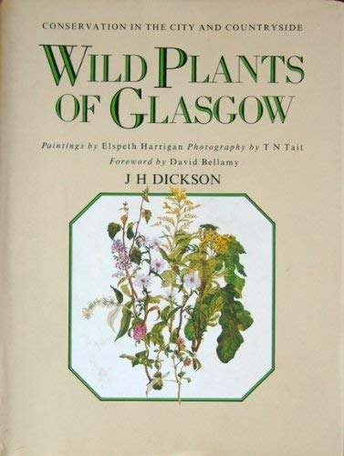 9780080412009: Conservation of Wild Plants in Glasgow