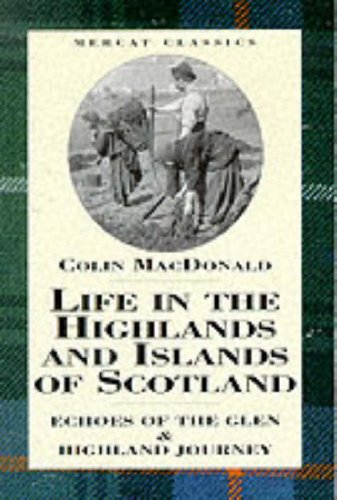 9780080412245: Life in the Highlands and Islands of Scotland: