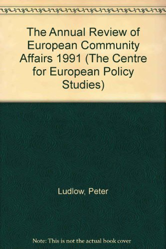 THE ANNUAL REVIEW OF EUROPEAN COMMUNITY AFFAIRS 1991