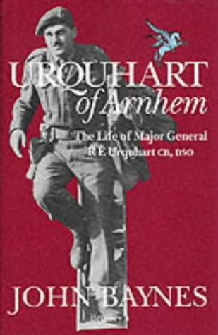 9780080413181: Urquhart of Arnhem: The Life of Major General R.E.Urquhart, C.B., D.S.O.