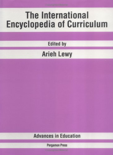 9780080413792: The International Encyclopedia of Curriculum (Advances in Education)