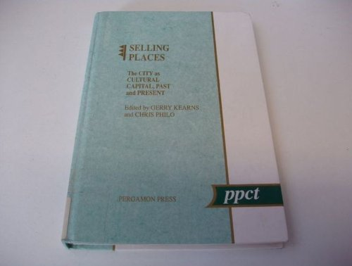 9780080413853: Selling Places: City as Cultural Capital, Past and Present (Policy Planning & Critical Theory)