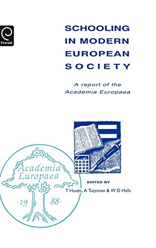 9780080413938: Schooling in Modern European Society: A Report of the <IT>Academia Europaea</IT> (Comparative & International Education Series) (Comparative & International Education Series)