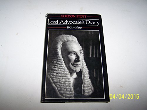 9780080413990: Lord Advocate's Diary, 1961-66