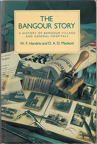 9780080414010: Bangour Story, The: A History of Bangour Village and General Hospitals