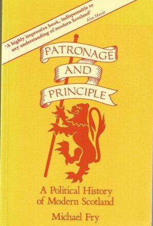 9780080414072: Patronage and Principle: A Political History of Modern Scotland
