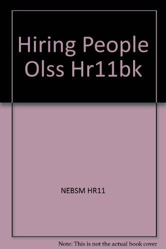 9780080415468: Hiring People Olss Hr11bk
