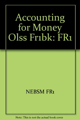 9780080416267: Accounting for Money Olss Fr1bk: FR1