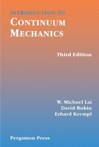 9780080417011: Introduction to Continuum Mechanics, Third Edition