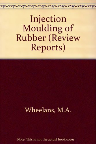 9780080417219: Injection Moulding of Rubber (Review Reports)