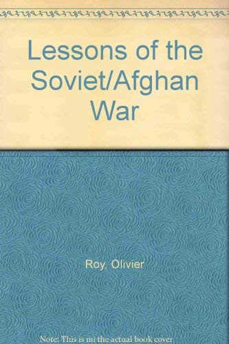 9780080417783: Lessons of the Soviet/Afghan War