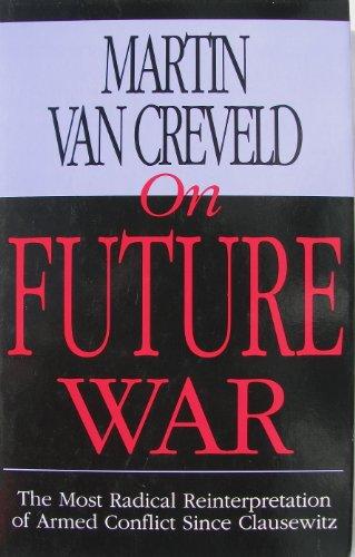 9780080417967: On Future War