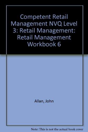 9780080418292: Competent Retail Management NVQ Level 3: Retail Management