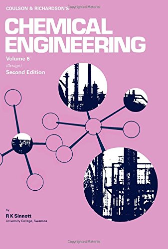 9780080418650: Coulson and Richardson's Chemical Engineering: Chemical Engineering Design v. 6 (Chemical engineering technical series)