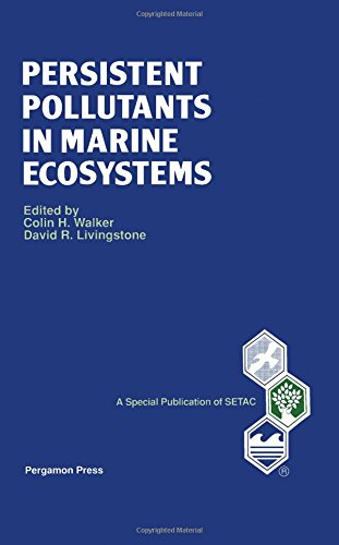 9780080418742: Persistent Pollutants in Marine Ecosystems (Society of Environment Toxicology and Chemistry)