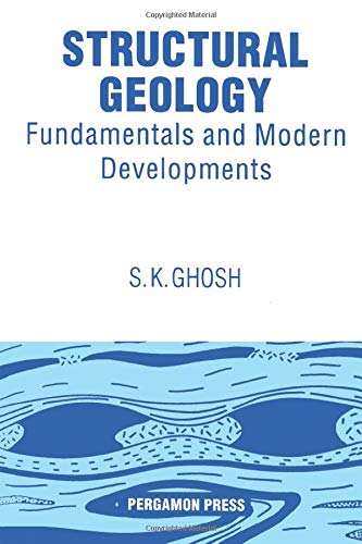 9780080418780: Structural Geology: Fundamentals and Modern Developments