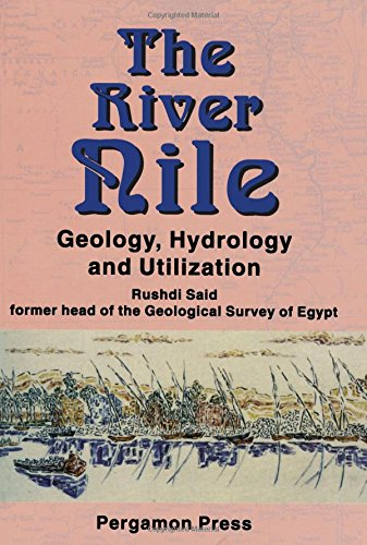 9780080418865: The River Nile: Geology, Hydrology and Utilization
