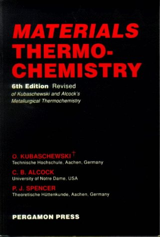 9780080418889: Materials Thermochemistry (International Series on Materials Science and Technology)