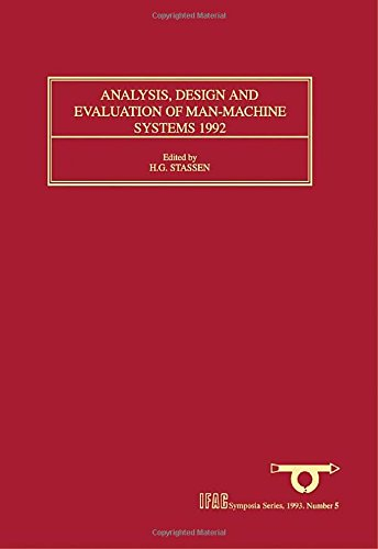 9780080419008: Analysis, Design and Evaluation of Man-Machine Systems 1992: Selected Papers from the Fifth IFAC/IFIP/IFORS/IEA Symposium, The Hague, Netherlands, 9 - 11 June 1992 (IFAC Symposia Series)