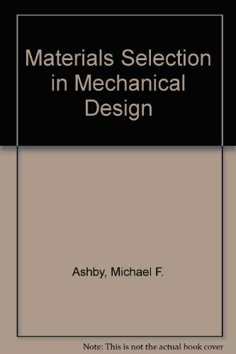 9780080419060: Materials Selection in Mechanical Design in Two Parts (Text & Charts)