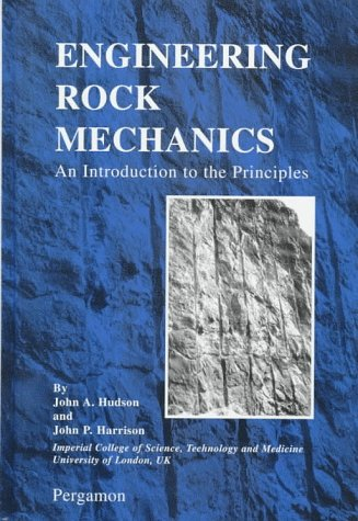 9780080419121: Engineering Rock Mechanics: An Introduction to the Principles