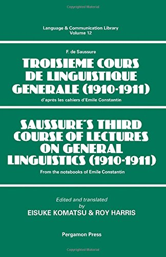 9780080419220: Saussure's Third Course of Lectures on General Linguistics (1910-1911)