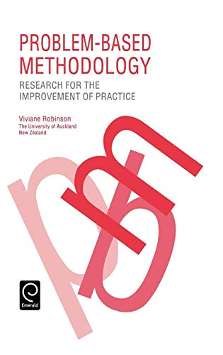 9780080419251: Problem-Based Methodology: Research for the Improvement of Practice