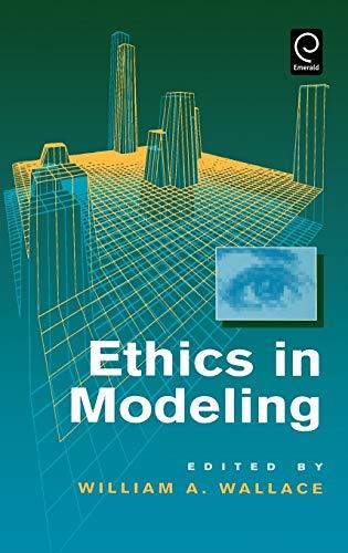 9780080419305: Ethics in Modeling (0)