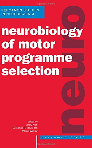9780080419862: Neurobiology of Motor Programme Selection
