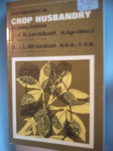 9780080420035: Lockhart & Wiseman's Crop Husbandry: Including Grasslands, Seventh Edition