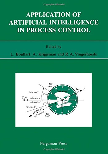 9780080420165: Application of Artificial Intelligence in Process Control: Lecture Notes Erasmus Intensive Course