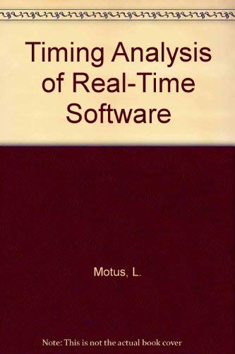 9780080420257: Timing Analysis of Real-Time Software