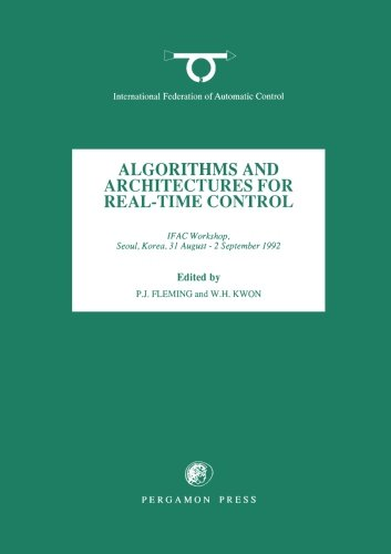 9780080420509: Algorithms and Architectures for Real-Time Control 1992 (IFAC Postprint Volume)