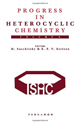 9780080420868: Progress in Heterocyclic Chemistry, Volume 6: A Critical Review of the 1993 Literature Preceded by Two Chapters on Current Heterocyclic Topics