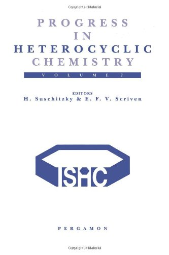 9780080420905: Progress in Heterocyclic Chemistry, Vol. 7: A Critical Review of the 1994 Literature Preceded by Two Chapters on Current Heterocyclic Topics