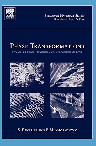9780080421452: Phase Transformations, Volume 12: Examples from Titanium and Zirconium Alloys (Pergamon Materials Series)
