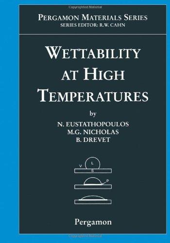 9780080421469: Wettability at High Temperatures, Volume 3 (Pergamon Materials Series)