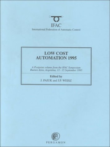 9780080422398: Low Cost Automation 1995 (IFAC Proceedings Volumes)