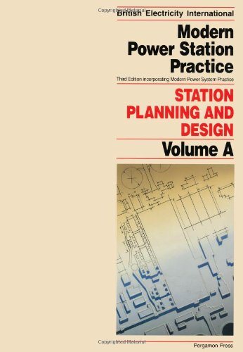 9780080422411: Modern Power Station Practice : Station Planning and Design