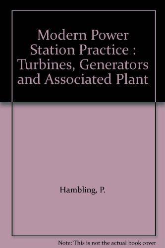 9780080422435: Modern Power Station Practice: Turbines, Generators and Associated Plant Vol C (British Electricity International)