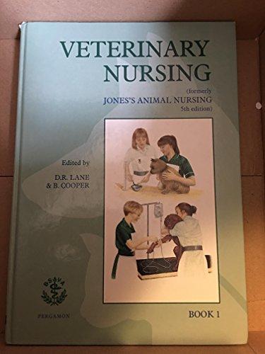 9780080422886: Veterinary Nursing: Formerly Jones's Animal Nursing (Pergamon Veterinary Handbook)