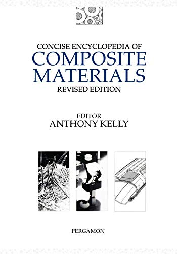9780080423005: Concise Encyclopedia of Composite Materials (Advances in Materials Sciences and Engineering)