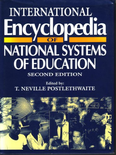 International Encyclopedia of National Systems of Education, Second Edition: Postlethwaite, T.N.
