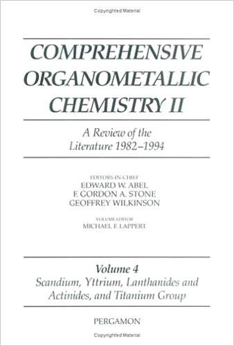 9780080423111: Scandium, Yttrium, Lanthanides and Actinides, and Titanium, Zirconium, and Hafnium (Comprehensive Organometallic Chemistry II S) (Vol 4)