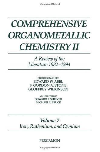 9780080423142: Iron, Ruthenium and Osmium: A Review of the Literature 1982-1994 (Comprehensive Organometallic Chemistry II)